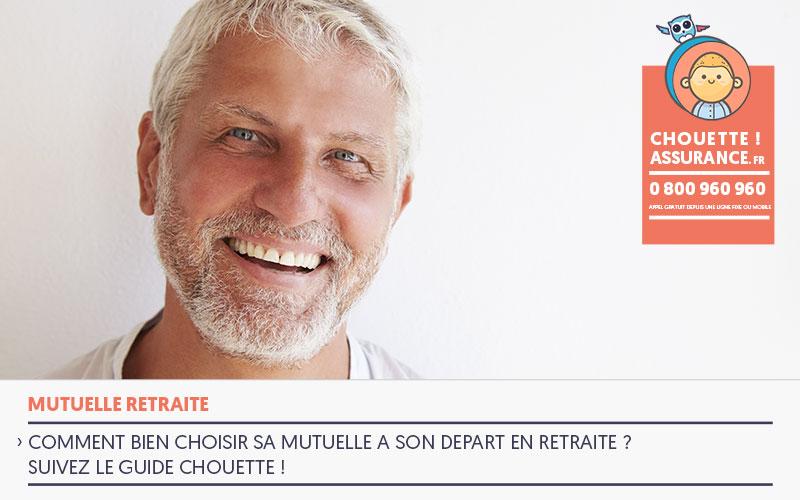 Bien choisir sa mutuelle retraite #MutuelleRetraite #ChouetteAssurance