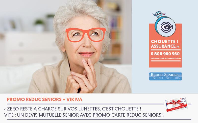 zero reste a charge lunettes mutuelle reduc seniors en promo c'est Chouette assurance !