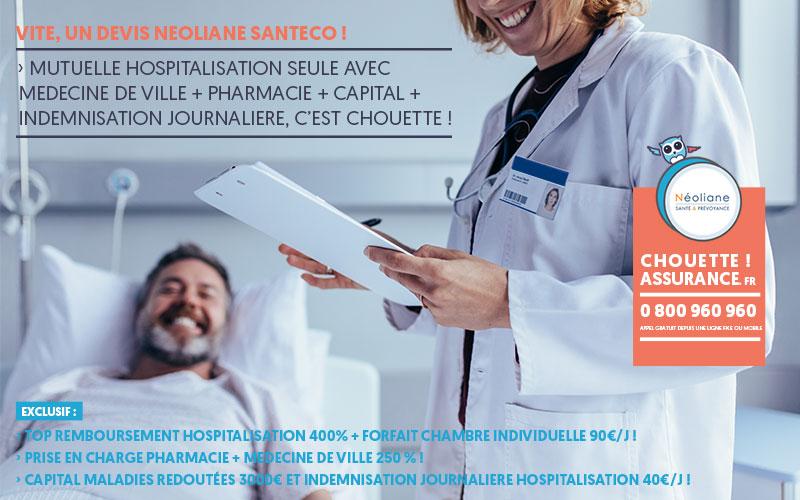 Neoliane Santeco : devis mutuelle hospitalisation seule avec chambre individuelle, pharmacie et medecine de ville, c'est Chouette assurance !